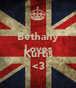 Bethany Loves  Kurtis <3 - Personalised Poster small
