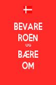 BEVARE ROEN OG BÆRE OM - Personalised Poster large