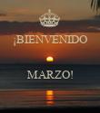 ¡BIENVENIDO   MARZO!  - Personalised Poster large