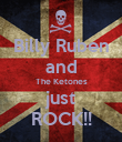 Billy Ruben and The Ketones just ROCK!! - Personalised Poster large