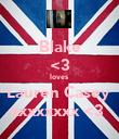 Blake <3 loves  Lauren Casey  xxxxxxxx <3  - Personalised Poster large