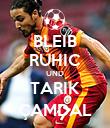 BLEIB RUHIC UND TARIK ÇAMDAL - Personalised Poster large