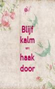 Blijf kalm en haak door - Personalised Poster large