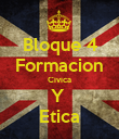 Bloque 4 Formacion Civica Y  Etica - Personalised Poster large