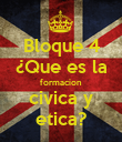 Bloque 4 ¿Que es la formacion civica y etica? - Personalised Large Wall Decal