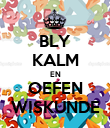 BLY KALM EN OEFEN WISKUNDE - Personalised Large Wall Decal