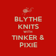 BLYTHE KNITS WITH TINKER & PIXIE - Personalised Poster large