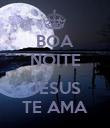 BOA NOITE  JESUS TE AMA - Personalised Poster large