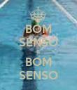 BOM SENSO & BOM SENSO - Personalised Poster large