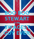BOO BOO STEWART is the SWAGEST GUY EVER! - Personalised Poster large