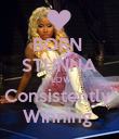 BORN  STUNNA FLOW  Consistently  Winning  - Personalised Poster large