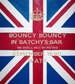 BOUNCY BOUNCY IN BATCHYS BAR  WE SHALL NOT BE MOVED  REMEMBER 1690  WATP  - Personalised Poster large