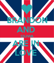 BRANDON AND  OLIVIA ARE IN  LOVE  - Personalised Poster large