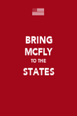 BRING MCFLY TO THE STATES  - Personalised Poster large
