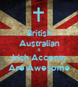 British Australian & Irish Accents Are Awesome - Personalised Poster large