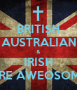 BRITISH AUSTRALIAN & IRISH ARE AWEOSOME - Personalised Large Wall Decal