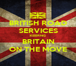 BRITISH ROAD SERVICES KEEPING BRITAIN ON THE MOVE - Personalised Poster large