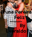 Bruna Pereira      Feliz Aniversário          By Everaldo - Personalised Large Wall Decal