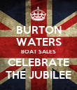 BURTON WATERS BOAT SALES CELEBRATE THE JUBILEE - Personalised Poster large