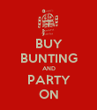 BUY BUNTING AND PARTY ON - Personalised Poster large