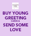 BUY YOUNG GREETING CARDS & SEND SOME LOVE - Personalised Poster large