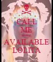 CALL ME BOYZ AVAILABLE LOLITA - Personalised Poster large