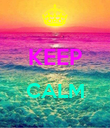 CALM  - Personalised Poster large