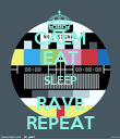 CALM EAT SLEEP RAVE REPEAT - Personalised Poster large
