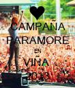 CAMPAÑA PARAMORE EN VIÑA  2013 - Personalised Poster large