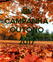 CAMPANHA OUTONO  2017  - Personalised Poster large