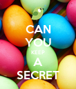 CAN YOU KEEP A SECRET - Personalised Poster large
