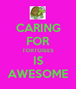 CARING FOR TORTOISES IS AWESOME - Personalised Poster large