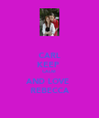 CARL KEEP  CALM  AND LOVE  REBECCA - Personalised Poster large