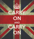 CARRY ON AND CARRY ON - Personalised Poster large