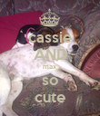 cassie AND max so cute - Personalised Poster large