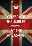 CELEBRATE THE JUBILEE AND PARTY AT THE PHEASANT - Personalised Poster large