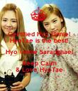 Certified Hyo Unnie! HyoTae is the best! Hyo Unnie Saranghae! Keep Calm & Love HyoTae - Personalised Poster large