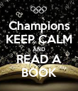 Champions KEEP CALM AND READ A BOOK - Personalised Poster large