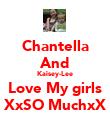 Chantella And Kaisey-Lee Love My girls XxSO MuchxX - Personalised Poster large