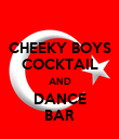 CHEEKY BOYS COCKTAIL AND DANCE BAR - Personalised Poster large