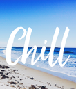 Chill - Personalised Poster large