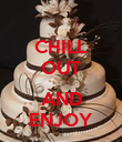 CHILL OUT   AND ENJOY - Personalised Poster small