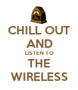 CHILL OUT AND LISTEN TO THE WIRELESS - Personalised Poster large