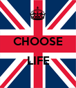 CHOOSE  LIFE  - Personalised Poster large