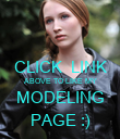 CLICK  LINK ABOVE TO LIKE MY MODELING PAGE :) - Personalised Poster large