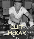 CLIFF McKAY - Personalised Poster large