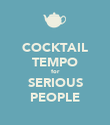 COCKTAIL TEMPO for SERIOUS PEOPLE - Personalised Poster large