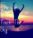 Come With Me To Touch The Sky - Personalised Poster large