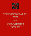 COMMONWEALTH: THE NEW COMMUNIST STATE - Personalised Poster large