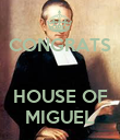 CONGRATS   HOUSE OF MIGUEL - Personalised Poster large